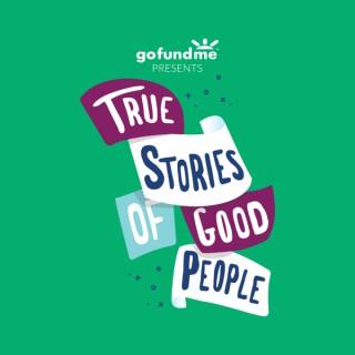 True Stories of Good People