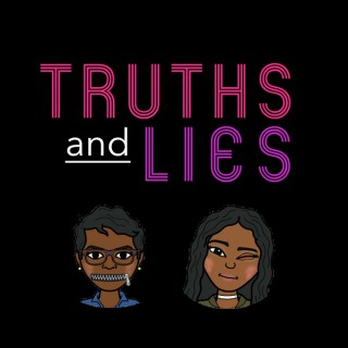 Truths and Lies