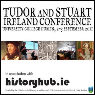 Tudor and Stuart Ireland Conference 2011