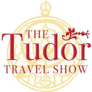 The Tudor Travel Show