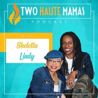 Two Haute Mamas