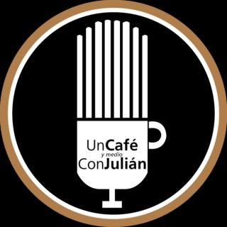 Un Café y Medio con Julián