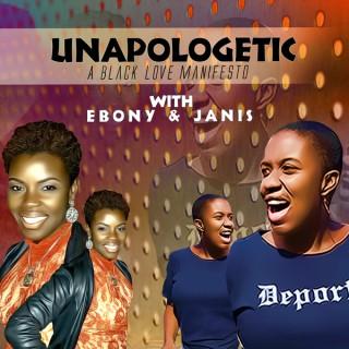UNAPOLOGETIC: A Black Love Manifesto