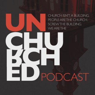 UnChurched Podcast