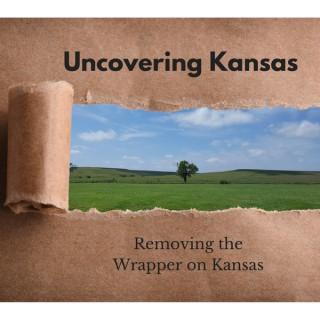 Uncovering Kansas