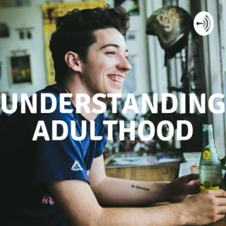 Understanding Adulthood