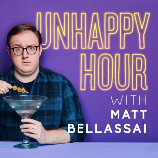 Unhappy Hour with Matt Bellassai