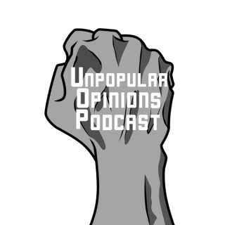 Unpopular Opinions Podcast