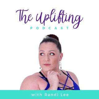 Uplifting Podcast