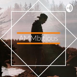 AMMbitious
