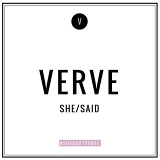VERVE She/Said