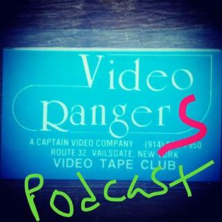 Video Rangers Podcast