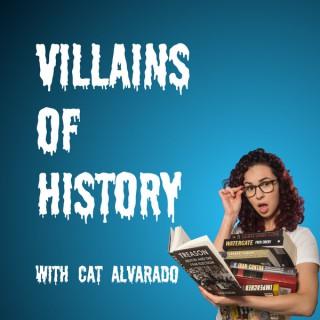 Villains of History