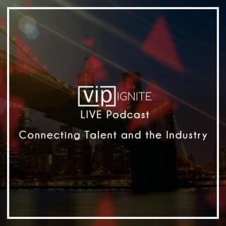 VIP IGNITE LIVE - Podcast