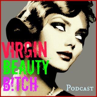 VIRGIN.BEAUTY.B!TCH