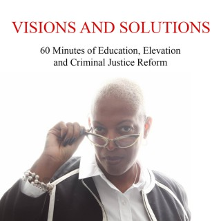 Visions and Solutions Podcast
