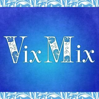 VixMix