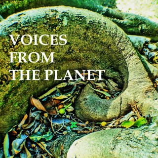 Voices From The Planet