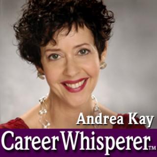 Andrea Kay Career Whisperer