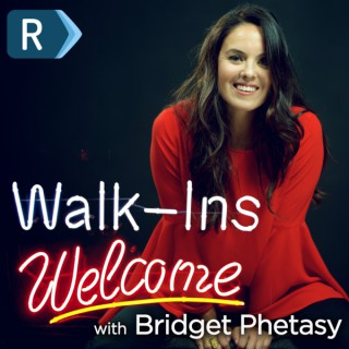 Walk-Ins Welcome w/ Bridget Phetasy