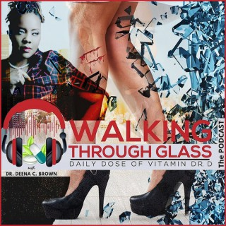 Walking Through Glass: The Podcast