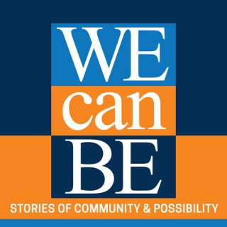 We Can Be podcast - The Heinz Endowments