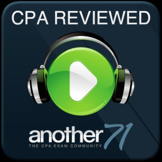 Another71 CPA Exam Podcast