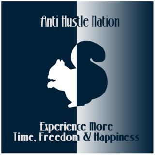 AntiHustle Nation Podcast