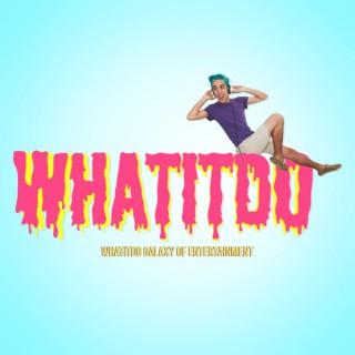 WhatItDo Podcast