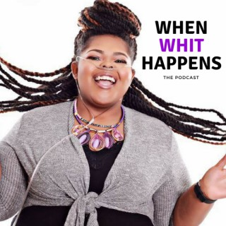 When Whit Happens