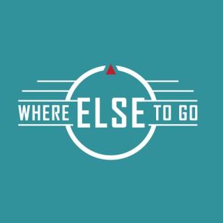 Where Else to Go