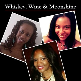 Whiskey, Wine and Moonshine