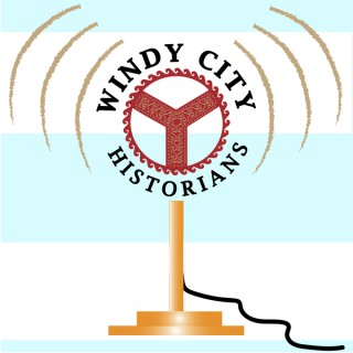 Windy City Historians Podcast