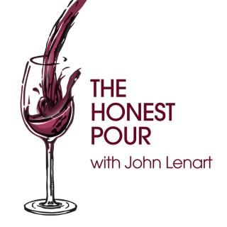 Wine Podcast: The Honest Pour with John Lenart