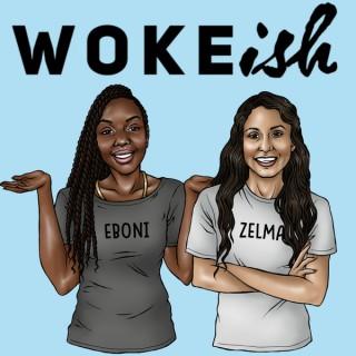 Woke.ish Podcast