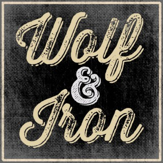 Wolf & Iron | Virtues, Skills, Manliness!