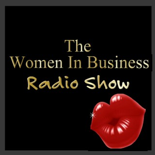 Women In Business Radio Show