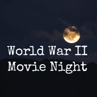 World War II Movie Night
