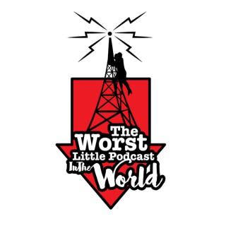 Worst Little Podcast