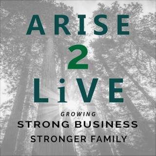 Arise 2 Live Podcast