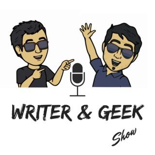 Writer & Geek Show