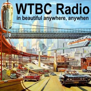 WTBC Radio In Beautiful Anywhere, Anywhen!