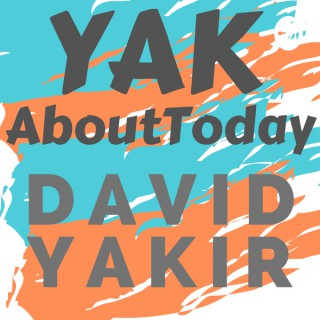 Yak About Today