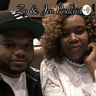 Zo and Jen Podcast