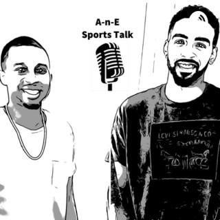 A-n-E Sports Talk