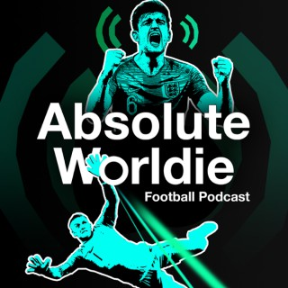 Absolute Worldie Podcast