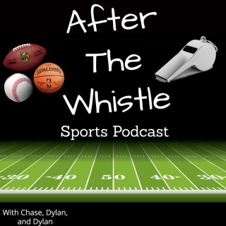 After The Whistle Sports Podcast