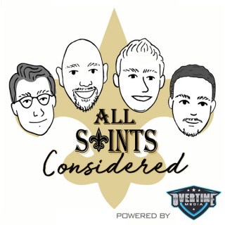 All Saints Considered: New Orleans Saints