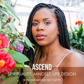 ASCEND: Spirituality, Mindset and Business Design