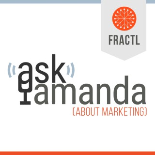 Ask Amanda About Marketing